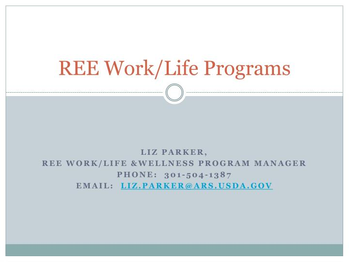 ree work life programs n.