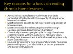 key reasons for a focus on ending chronic homelessness