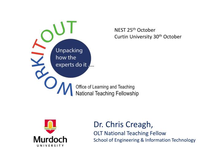 dr chris creagh olt national teaching fellow school of engineering information technology n.