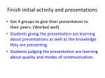 finish initial activity and presentations