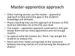 master apprentice a pproach