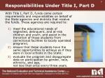 responsibilities under title i part d