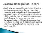 classical immigration theory