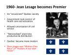 1960 jean lesage becomes premier
