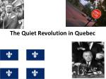 the quiet revolution in quebec