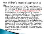 ken wilber s integral approach to life