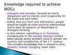 knowledge required to achieve mdgs
