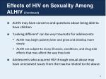 effects of hiv on sexuality among alhiv continued
