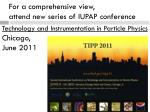for a comprehensive view attend new series of iupap conference
