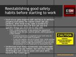 reestablishing good safety habits before starting to work1