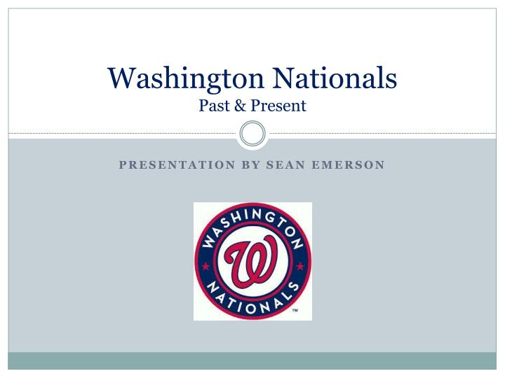 washington nationals past present n.