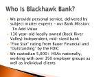 who is blackhawk bank