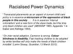 racialised power dynamics
