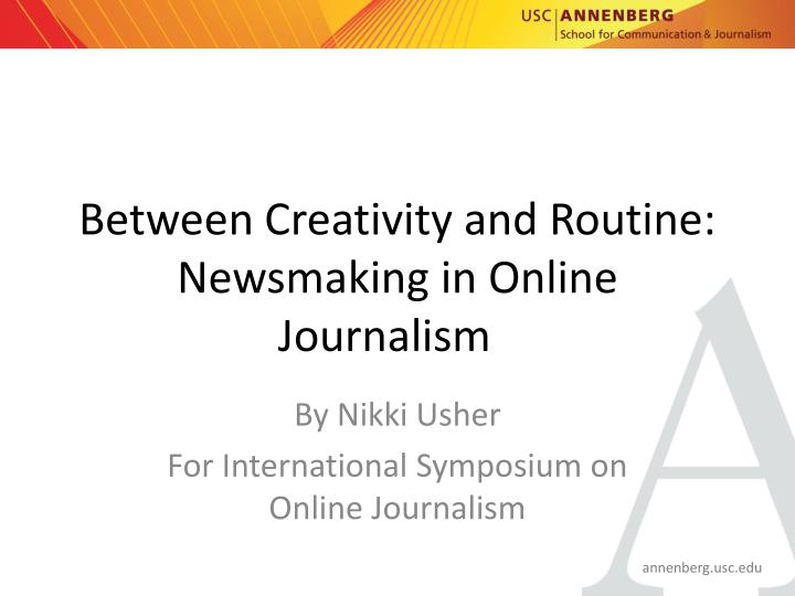 between creativity and routine newsmaking in online journalism n.
