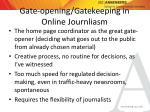 gate opening gatekeeping in online journliasm