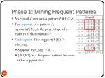 phase 1 mining frequent patterns