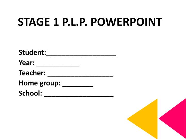 stage 1 p l p powerpoint n.