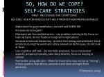 so how do we cope self care strategies