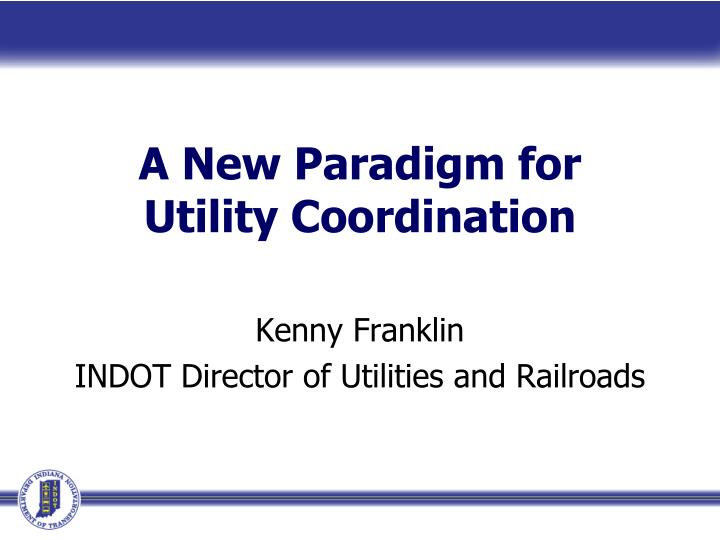 a new paradigm for utility coordination n.