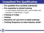consultant pre qualification