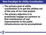 new paradigm for utility coordination