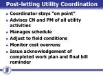 post letting utility coordination