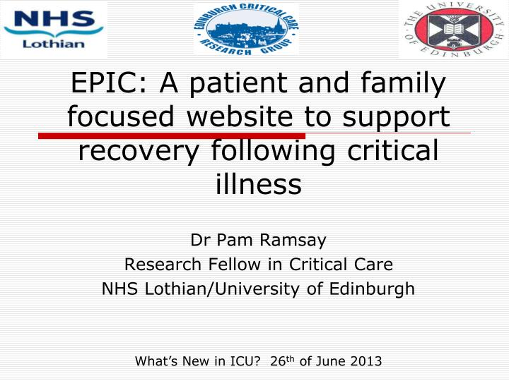 epic a patient and family focused website to support recovery following critical illness n.