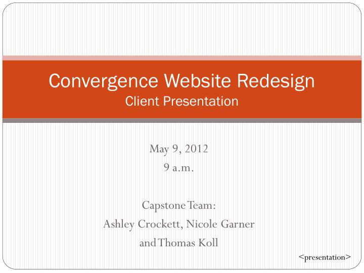 convergence website redesign client presentation n.