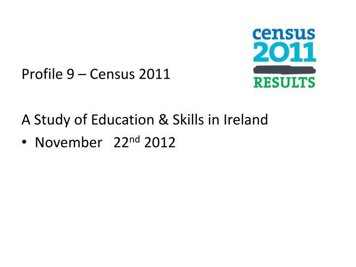 Profile 9 – Census 2011