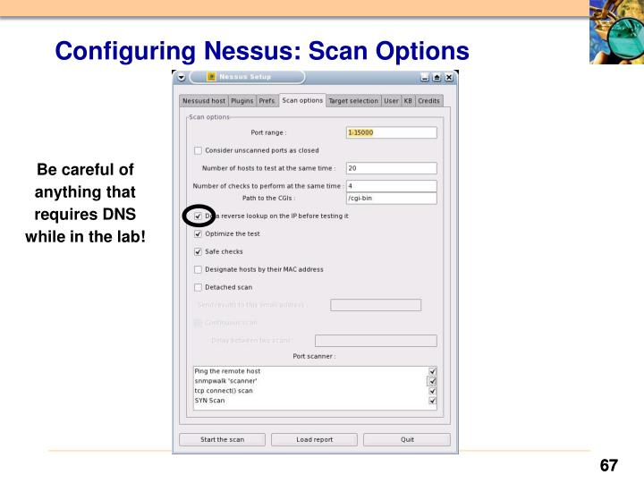 Configuring Nessus: Scan Options