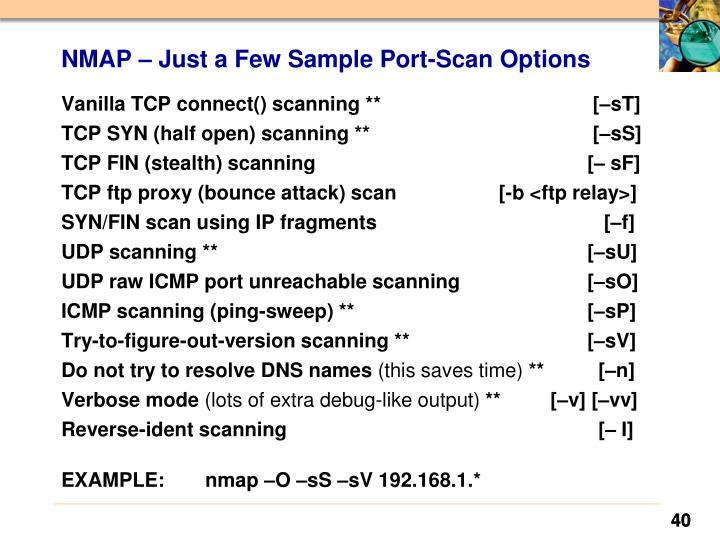 NMAP – Just a Few Sample Port-Scan Options