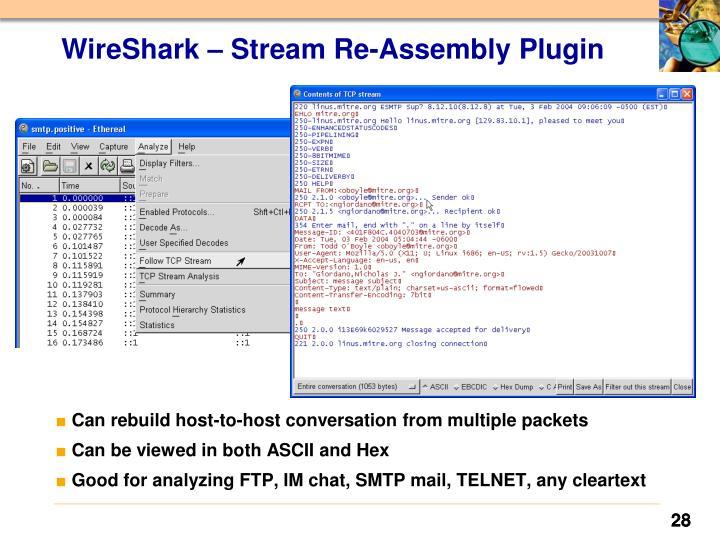 WireShark – Stream Re-Assembly Plugin