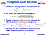 integrate over source