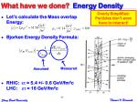 what have we done energy density