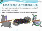 long range correlations lrc