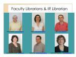 faculty librarians ir librarian