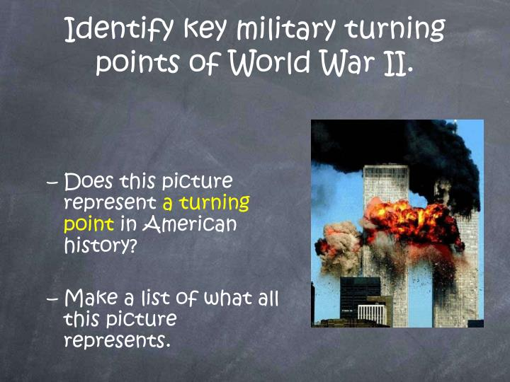 identify key military turning points of world war ii n.