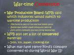 war time conversion