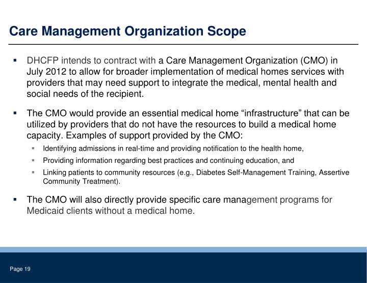 Care Management Organization Scope