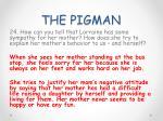 the pigman24