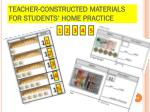 teacher constructed materials for students home practice