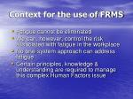 context for the use of frms