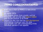 frms considerations