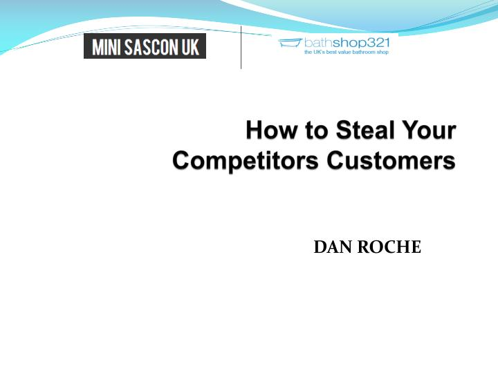 how to steal your competitors customers n.