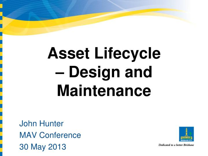 asset lifecycle design and maintenance n.