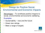 design for positive social environmental and economic impacts