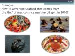 example how to advertise seafood that comes from the gulf of mexico since massive oil spill in 2010
