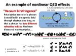 an example of nonlinear qed effects