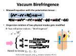 vacuum birefringence
