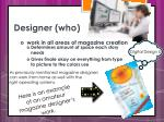 designer who